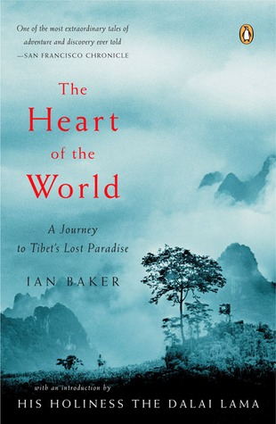 The Heart of the World by Ian Baker