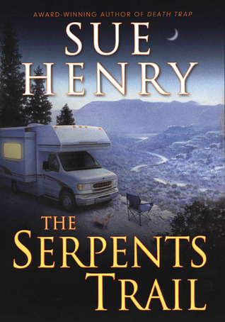 The Serpents Trail by Sue Henry