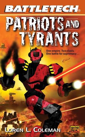 Patriots and Tyrants by Loren L. Coleman