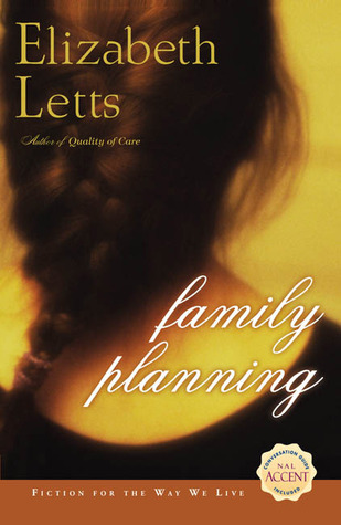 Family Planning by Elizabeth Letts