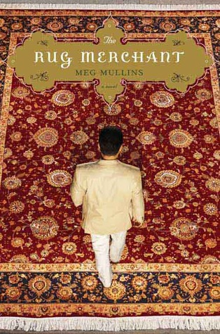 The Rug Merchant by Meg Mullins