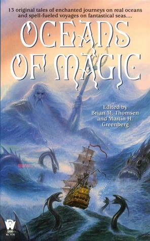 Oceans of Magic by Brian M. Thomsen