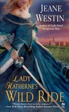 Lady Katherne's Wild Ride (Lady Trilogy, #2)