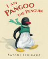 I Am Pangoo the Penguin