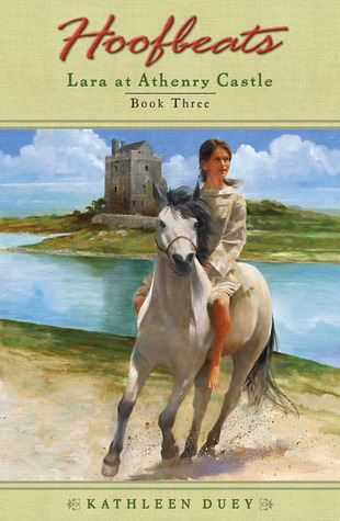 Lara at Athenry Castle (Hoofbeats, Book 3)