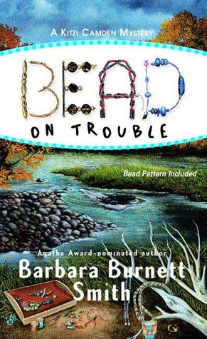 Bead on Trouble by Barbara Burnett Smith
