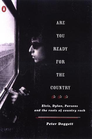 Are You Ready for the Country by Peter Doggett