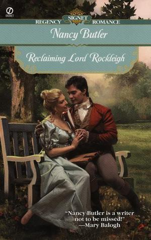 Reclaiming Lord Rockleigh by Nancy Butler