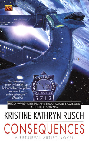 Consequences by Kristine Kathryn Rusch