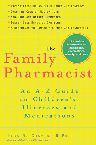 The Family Pharmacist by Lisa Chavis