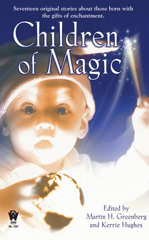 Children of Magic by Martin H. Greenberg