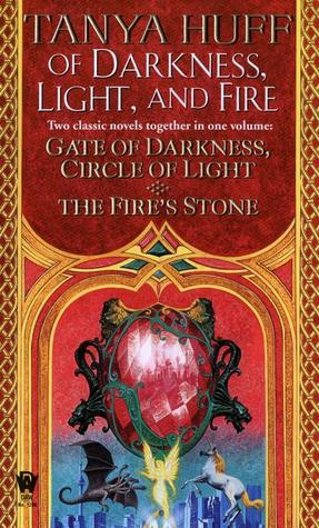 Of Darkness, Light, and Fire by Tanya Huff