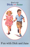 Dick and Jane: Fun with Dick and Jane