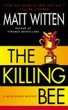 The Killing Bee (A Jacob Burns Mystery, #4)