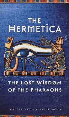 The Hermetica by Timothy Freke