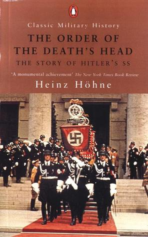 The Order of the Death's Head by Heinz Höhne