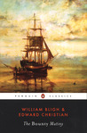 The Bounty Mutiny by William Bligh