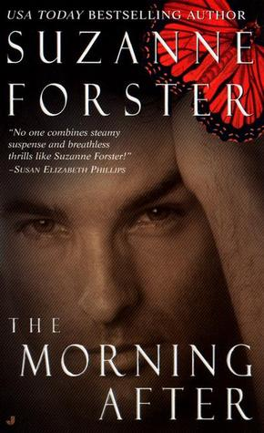 The Morning After by Suzanne Forster