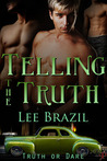 Telling the Truth (Truth or Dare, #2)