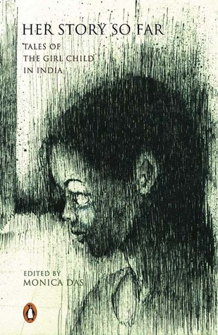 Her Story So Far: Tales of the Girl Child in India