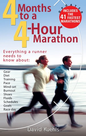 Four Months to a Four-hour Marathon,Updated by Dave Kuehls