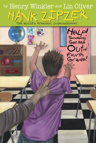 Help! Somebody Get Me Out of Fourth Grade by Henry Winkler