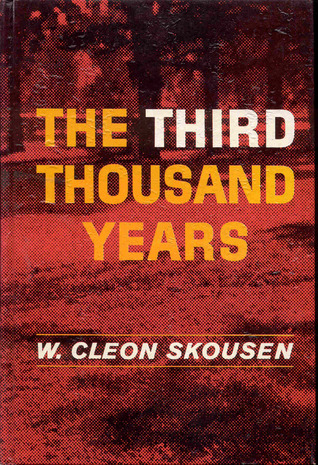 Download for free The Third Thousand Years by W. Cleon Skousen PDF