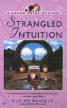 Strangled Intuition (Karma Crime Mystery, #2)