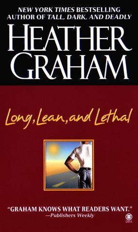 Long, Lean, and Lethal by Heather Graham