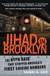 Jihad in Brooklyn: The NYPD Raid That Stopped America's First Suicide Bombers