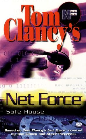 Safe House (Tom Clancy's Net Force Explorers, #10) by Diane Duane