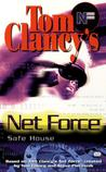Safe House (Tom Clancy's Net Force Explorers, #10)