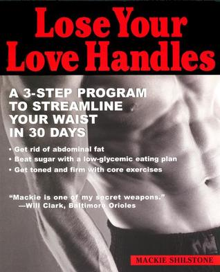 Lose your Love Handles by Mackie Shilstone