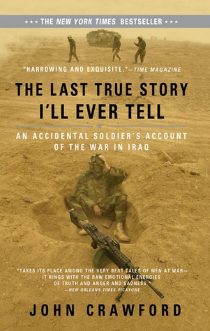 The Last True Story I'll Ever Tell by John Crawford