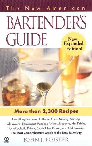 The New American Bartender's Guide