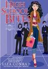 High School Bites by Liza Conrad
