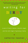 Waiting for Birdy by Catherine Newman