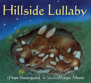Hillside Lullaby by Hope Vestergaard