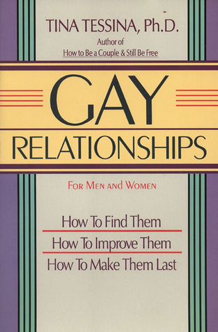 Gay Relationships by Tina B. Tessina