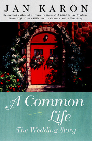 A Common Life: The Wedding Story
