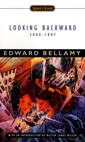 bellamys looking backward utopia or fantasy essay Utopia, dystopia, and while utopias such as edward bellamys looking backward project desires for the pe rfect human in her essay collection on fantasy and.