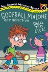Goofball Malone: Smell That Clue!
