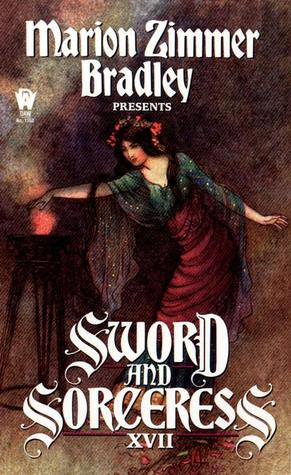 Sword and Sorceress XVII by Marion Zimmer Bradley
