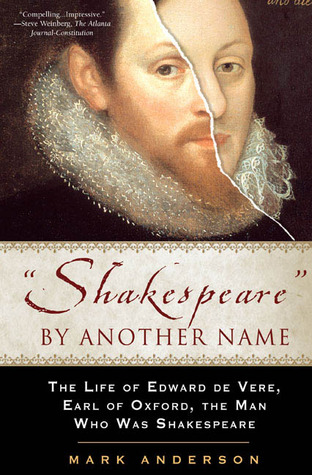 Shakespeare by Another Name by Mark  Anderson