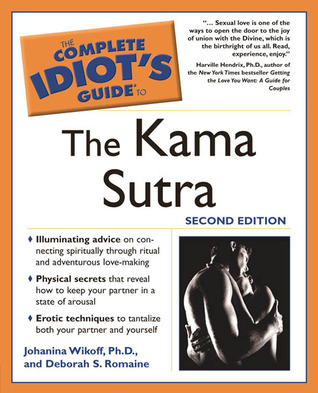 the complete idiot 39 s guide to the kama sutra by johanna wikoff reviews discussion bookclubs. Black Bedroom Furniture Sets. Home Design Ideas