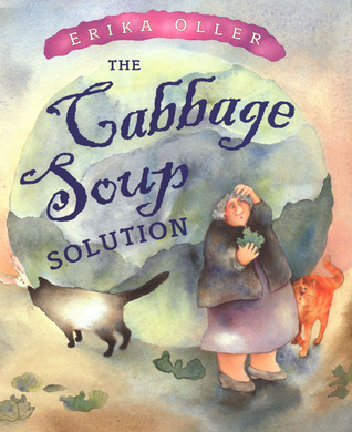 The Cabbage Soup Solution by Erika Oller
