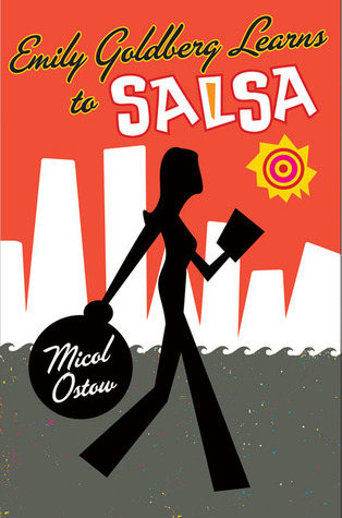 Download online Emily Goldberg Learns to Salsa by Micol Ostow iBook