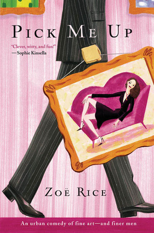 Pick Me Up by Zoe Rice