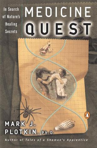 Medicine Quest by Mark J. Plotkin