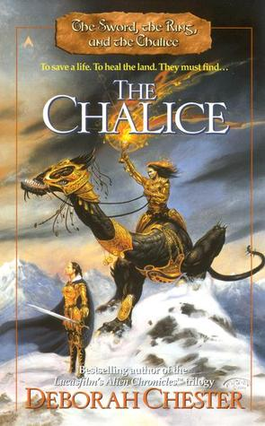 The Chalice by Deborah Chester